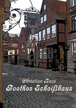Goethes Scheißhaus von Bass,  Christian