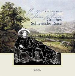 Goethes Schlesische Reise von Ziolko,  Karl-Heinz