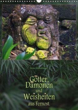 Götter, Dämonen und Weisheiten aus Fernost (Wandkalender 2019 DIN A3 hoch) von Schmidbauer,  Heinz