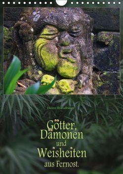 Götter, Dämonen und Weisheiten aus Fernost (Wandkalender 2019 DIN A4 hoch) von Schmidbauer,  Heinz