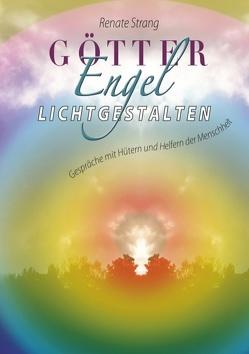 Götter, Engel, Lichtgestalten von Strang,  Renate