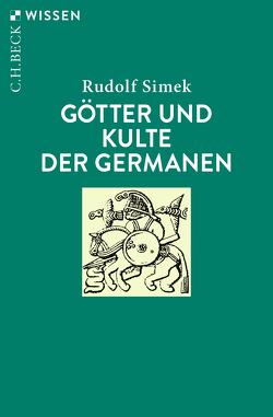 Götter und Kulte der Germanen von Simek,  Rudolf