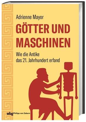 Götter und Maschinen von de Palezieux,  Nikolaus, Mayor,  Adrienne
