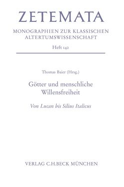 Götter und menschliche Willensfreiheit von Baier,  Thomas, Stürner,  Ferdinand