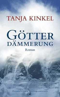 Götterdämmerung von Kinkel,  Tanja