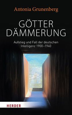 Götterdämmerung von Grunenberg,  Antonia