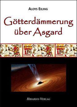 Götterdämmerung über Asgard von Eiling,  Aloys