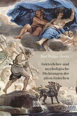 Götterlehre und mythologische Dichtungen der alten Griechen von Moritz,  Karl Philipp