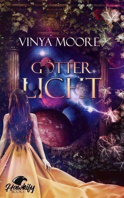 Götterlicht von Moore,  Vinya