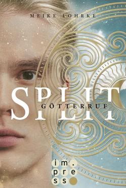 Split 2: Götterruf von Lohrke,  Meike