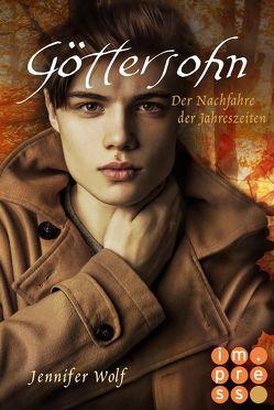 Göttersohn. Der Nachfahre der Jahreszeiten (Buch 6) von Wolf,  Jennifer