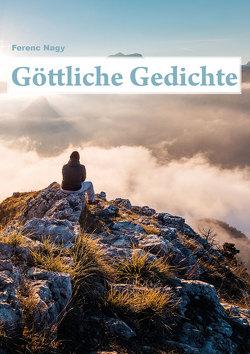 Göttliche Gedichte von Nagy,  Ferenc