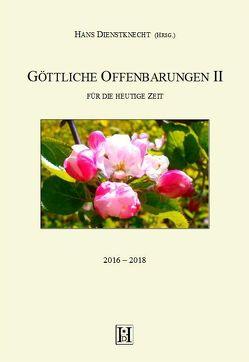 Göttliche Offenbarungen II von Dienstknecht,  Hans