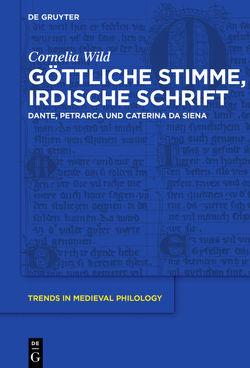 Göttliche Stimme, irdische Schrift von Wild,  Cornelia