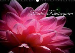 Göttlicher Klostergarten (Wandkalender 2019 DIN A3 quer) von Herzog,  Uwe