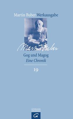 Gog und Magog von Buber,  Martin, HaCohen,  Ran