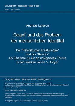 Gogol' und das Problem der menschlichen Identität von Larsson,  Andreas
