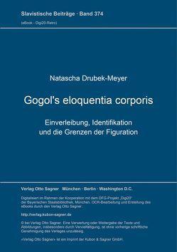 Gogol's eloquentia corporis von Drubek-Meyer,  Natascha