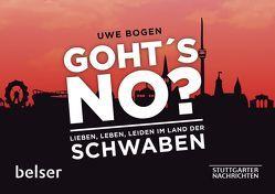 Goht´s no? von Bogen,  Uwe