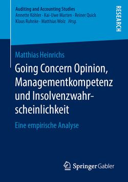 Going Concern Opinion, Managementkompetenz und Insolvenzwahrscheinlichkeit von Heinrichs,  Matthias