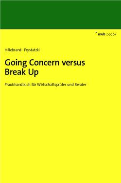Going Concern versus Break Up von Frystatzki,  Christian, Hillebrand,  Christoph