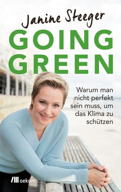 Going Green von Steeger,  Janine