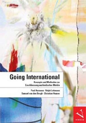 Going International von Ammann,  Paul, Bergh,  Samuel van den, Hauser,  Christian, Lehmann,  Ralph