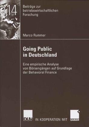 Going Public in Deutschland von Oehler,  Prof. Dr. Andreas, Rummer,  Marco