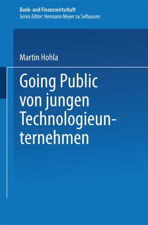 Going Public von jungen Technologieunternehmen von Hohla,  Martin