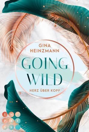 Going Wild. Herz über Kopf von Heinzmann,  Gina