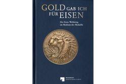 Gold gab ich für Eisen von Kluge,  Bernd, Weisser,  Bernhard