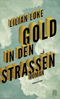 Gold in den Straßen von Loke,  Lilian