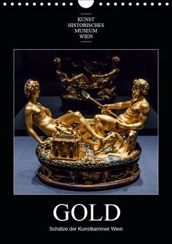 Gold – Schätze der Kunstkammer WienAT-Version (Wandkalender 2019 DIN A4 hoch) von Bartek,  Alexander