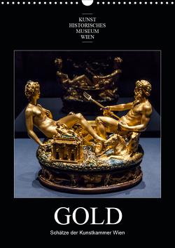 Gold – Schätze der Kunstkammer WienAT-Version (Wandkalender 2021 DIN A3 hoch) von Bartek,  Alexander