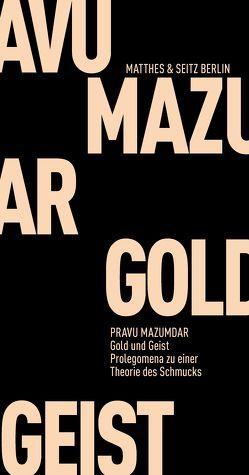 Gold und Geist von Mazumdar,  Pravu