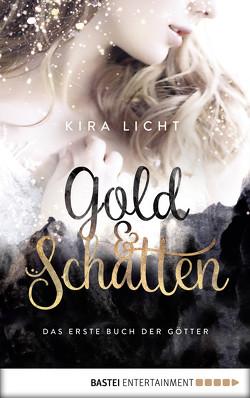 Gold und Schatten von Licht,  Kira