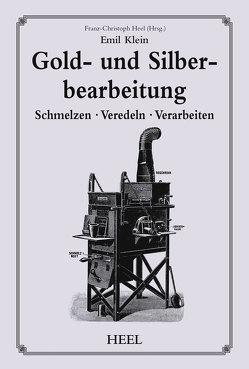 Gold- und Silberbearbeitung von Klein,  Emil