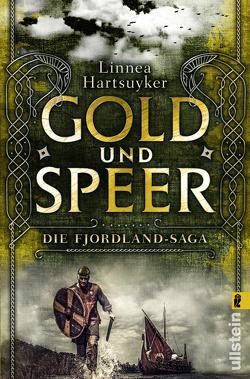 Gold und Speer von Hackelsberger,  Edigna, Hartsuyker,  Linnea