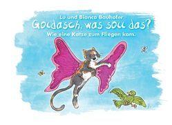 Goldasch, was soll das? von Bauhofer,  Bianca, Bauhofer,  Lu