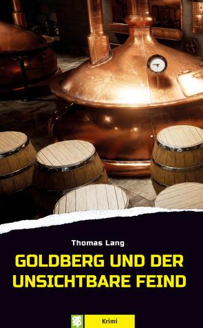 Goldberg und der unsichtbare Feind von Lang,  Thomas