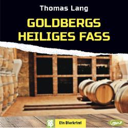 Goldbergs heiliges Fass von Lang,  Thomas