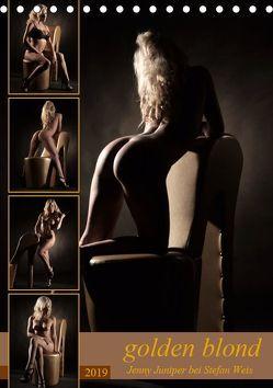 golden blond – Jenny Juniper bei Stefan Weis (Tischkalender 2019 DIN A5 hoch) von Weis,  Stefan