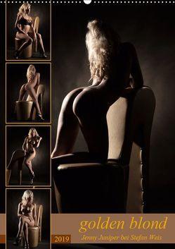 golden blond – Jenny Juniper bei Stefan Weis (Wandkalender 2019 DIN A2 hoch) von Weis,  Stefan
