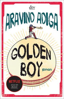 Golden Boy von Adiga,  Aravind, Wenner,  Claudia