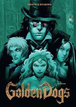Golden Dogs von Desberg,  Stephen, Griffo
