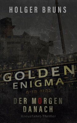 Golden Enigma – Der Morgen danach von Brüns,  Holger