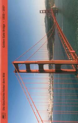 Golden Gate Bridge – 1933 – 1937 von Dr. Nadel,  Ira