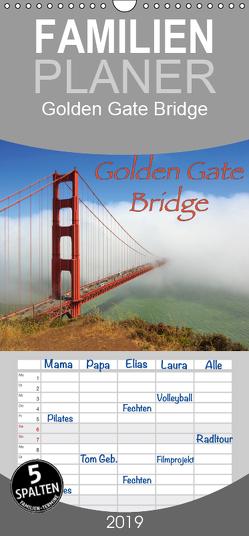 Golden Gate Bridge – Familienplaner hoch (Wandkalender 2019 , 21 cm x 45 cm, hoch) von Wigger,  Dominik