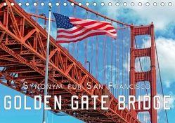 Golden Gate Bridge – Synonym für San Francisco (Tischkalender 2018 DIN A5 quer) von Roder,  Peter