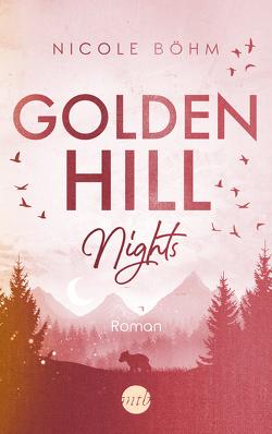 Golden Hill Nights von Boehm,  Nicole